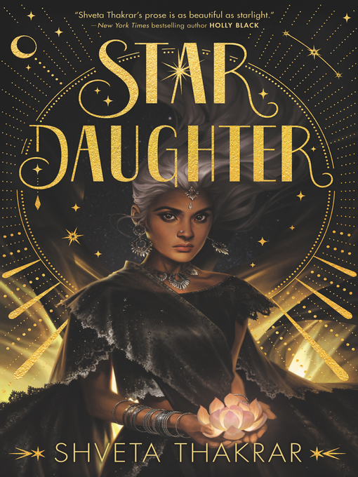 Title details for Star Daughter by Shveta Thakrar - Available
