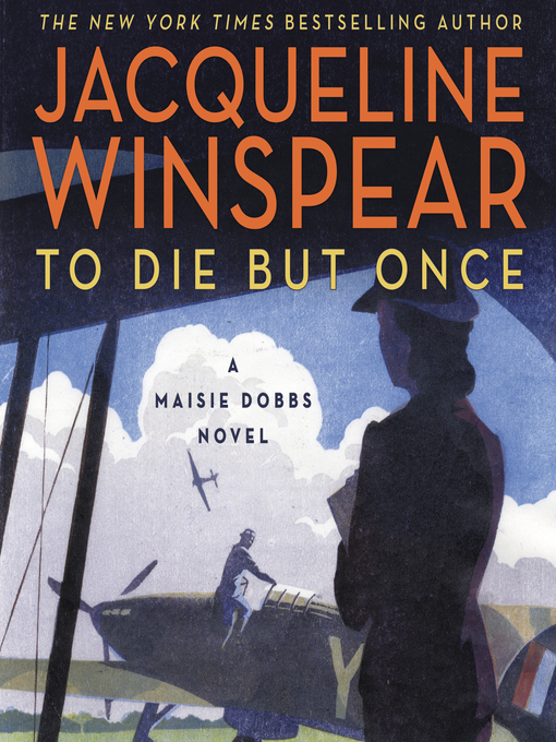 Title details for To Die but Once by Jacqueline Winspear - Available