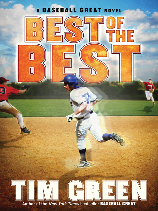 Title details for Best of the Best by Tim Green - Available