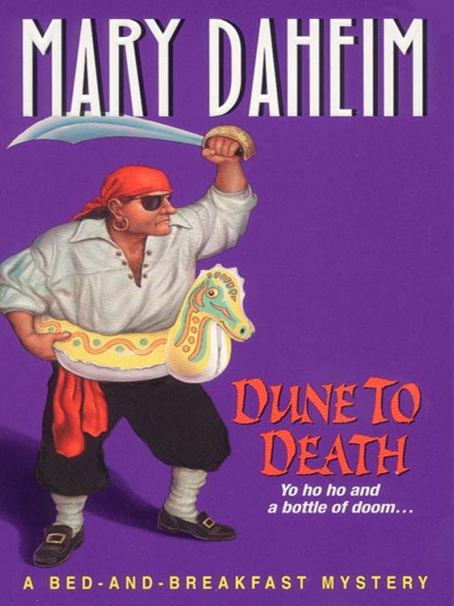 Title details for Dune to Death by Mary Daheim - Wait list