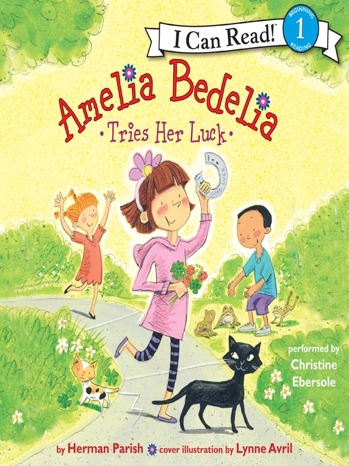 Title details for Amelia Bedelia Tries Her Luck by Herman Parish - Wait list