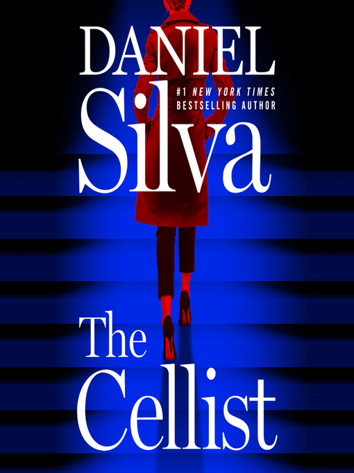Title details for The Cellist by Daniel Silva - Available