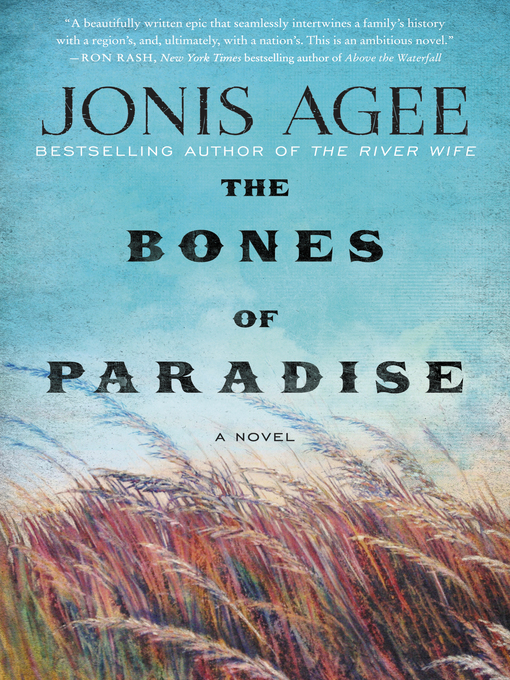 Title details for The Bones of Paradise by Jonis Agee - Available