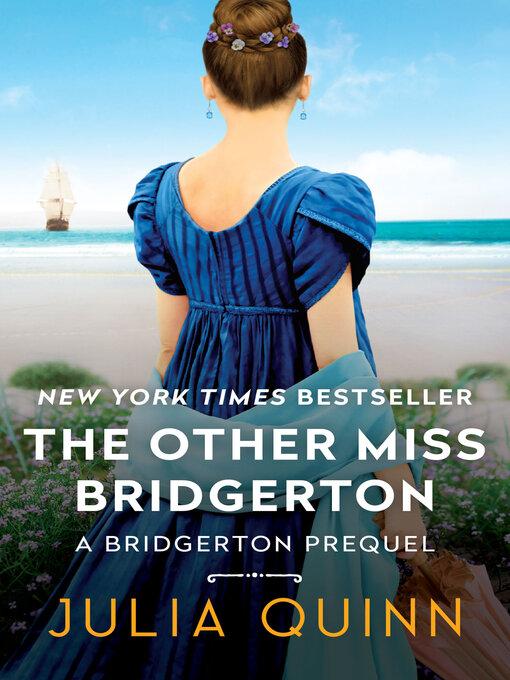 Title details for The Other Miss Bridgerton by Julia Quinn - Wait list