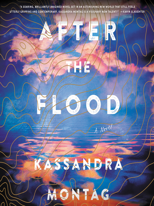 Title details for After the Flood by Kassandra Montag - Available
