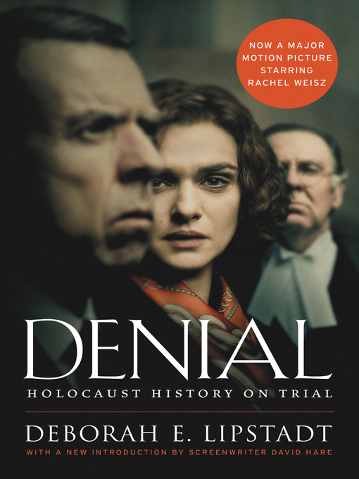 Title details for Denial [Movie Tie-in] by Deborah E. Lipstadt - Wait list
