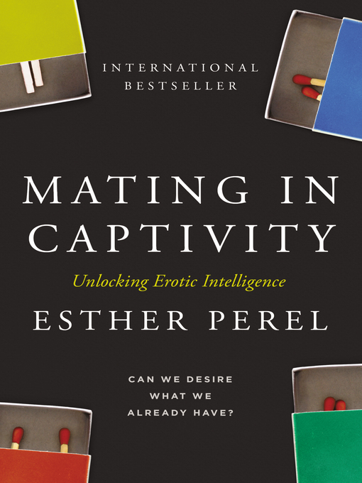 Title details for Mating in Captivity by Esther Perel - Wait list