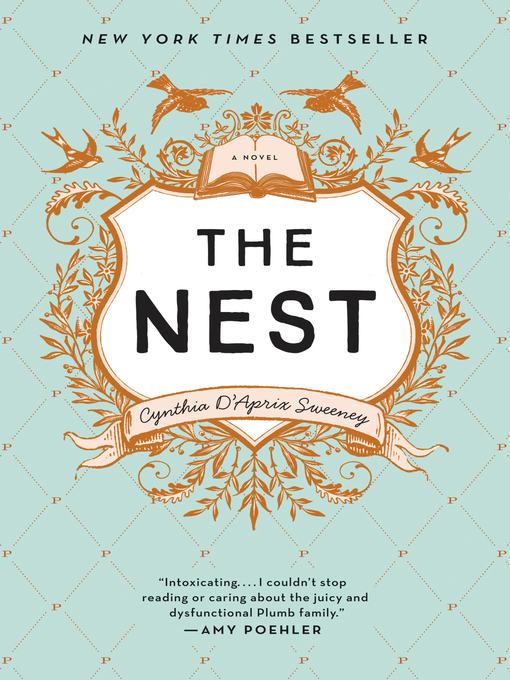Title details for The Nest by Cynthia D'Aprix Sweeney - Wait list