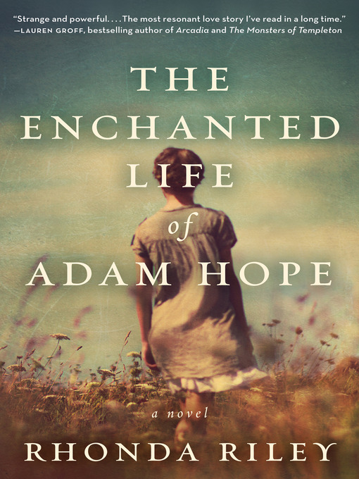 Title details for The Enchanted Life of Adam Hope by Rhonda Riley - Available