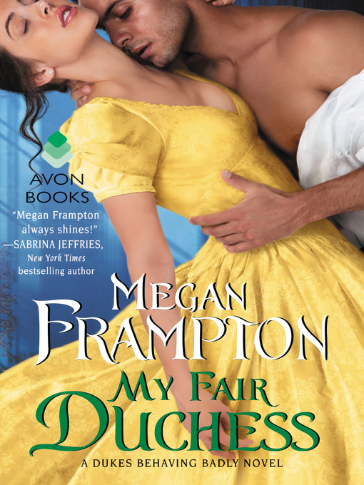 Title details for My Fair Duchess by Megan Frampton - Wait list