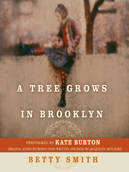 Title details for A Tree Grows in Brooklyn by Betty Smith - Available