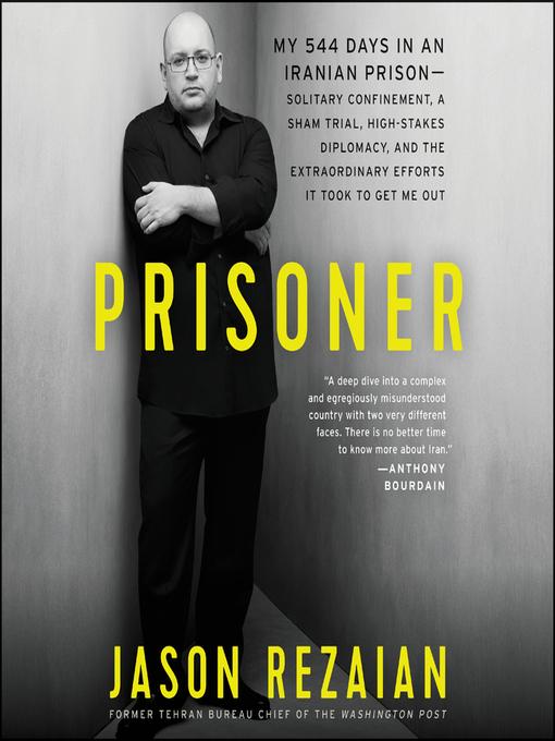 Title details for Prisoner by Jason Rezaian - Available