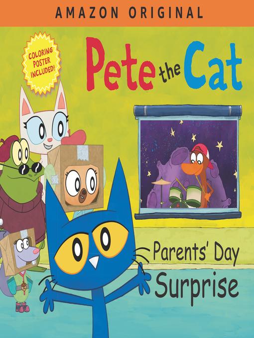 Title details for Pete the Cat Parents' Day Surprise by James Dean - Wait list