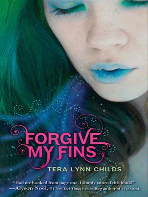 Title details for Forgive My Fins by Tera Lynn Childs - Available