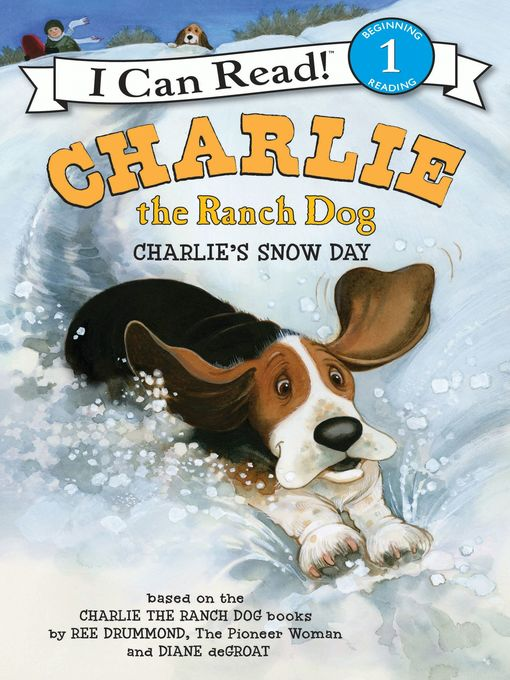 Title details for Charlie's Snow Day by Ree Drummond - Available