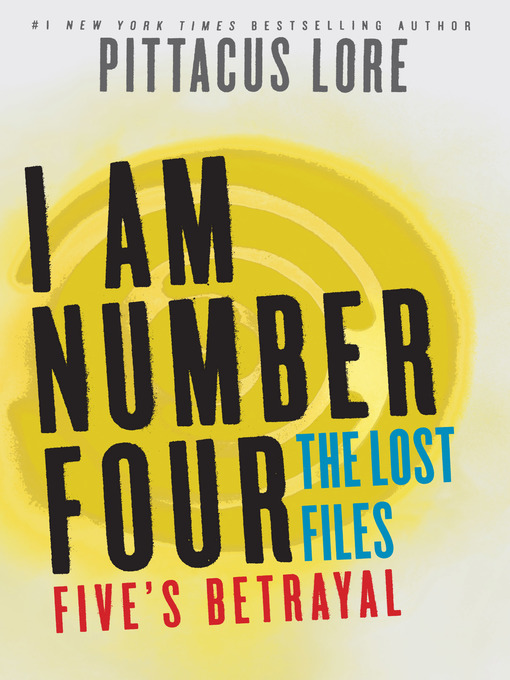Title details for Five's Betrayal by Pittacus Lore - Wait list