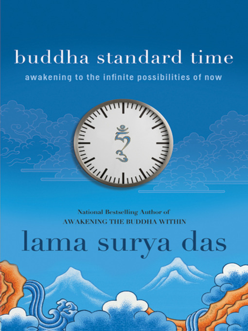 Title details for Buddha Standard Time by Surya Das - Available
