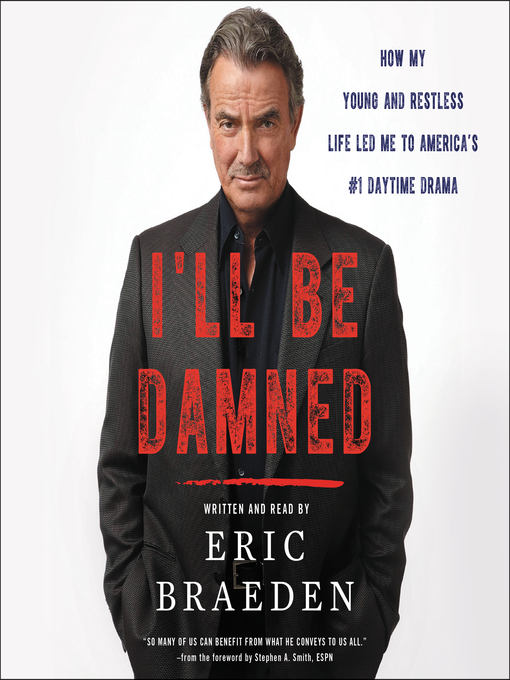 Title details for I'll Be Damned by Eric Braeden - Wait list