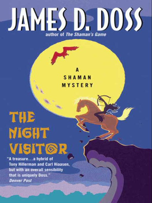 Title details for The Night Visitor by James D. Doss - Available