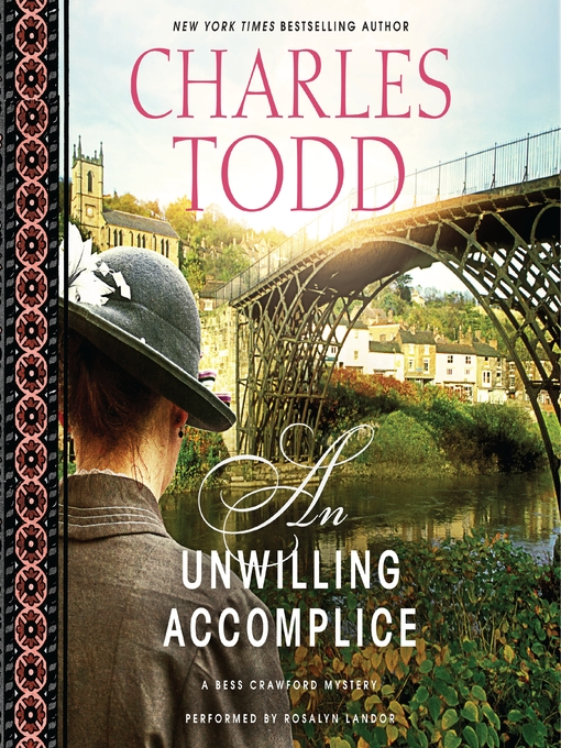 Title details for An Unwilling Accomplice by Charles Todd - Available