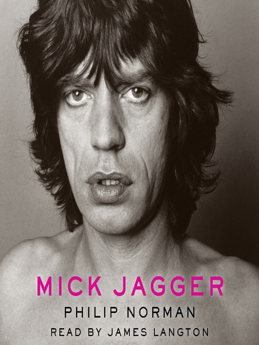 Title details for Mick Jagger by Philip Norman - Wait list