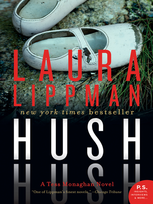 Title details for Hush Hush by Laura Lippman - Wait list