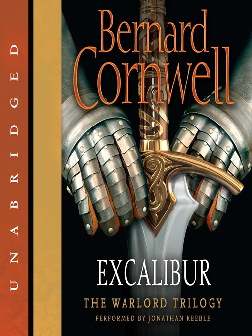 Title details for Excalibur by Bernard Cornwell - Available
