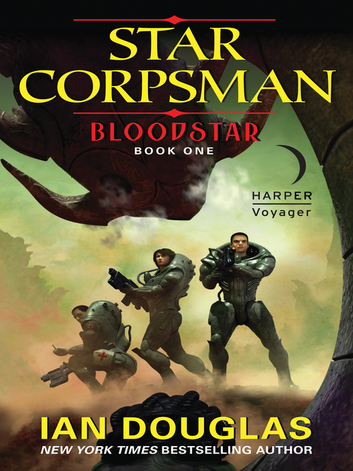 Title details for Bloodstar by Ian Douglas - Available