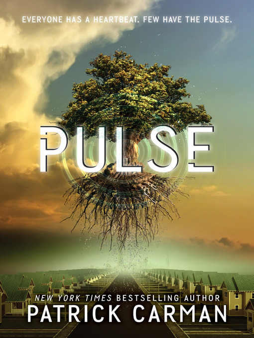 Title details for Pulse by Patrick Carman - Available
