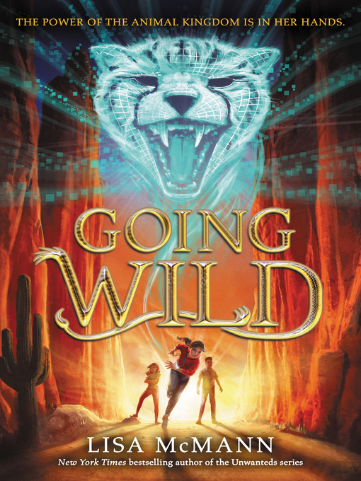 Title details for Going Wild by Lisa McMann - Wait list