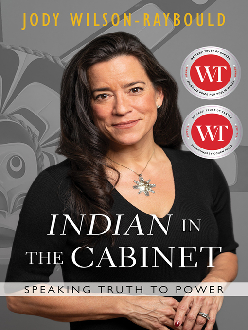 """Title details for """"Indian"""" in the Cabinet by Jody Wilson-Raybould - Wait list"""