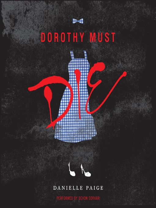 Cover of Dorothy Must Die
