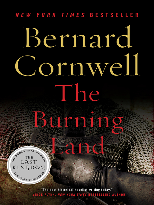 Title details for The Burning Land by Bernard Cornwell - Available