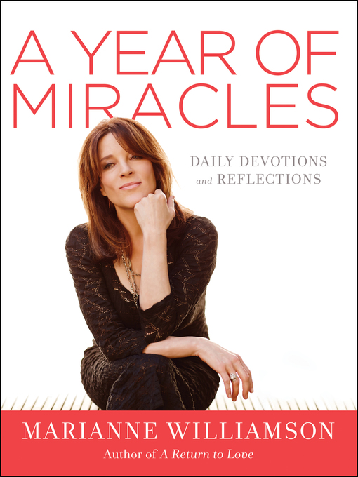 Title details for A Year of Miracles by Marianne Williamson - Wait list