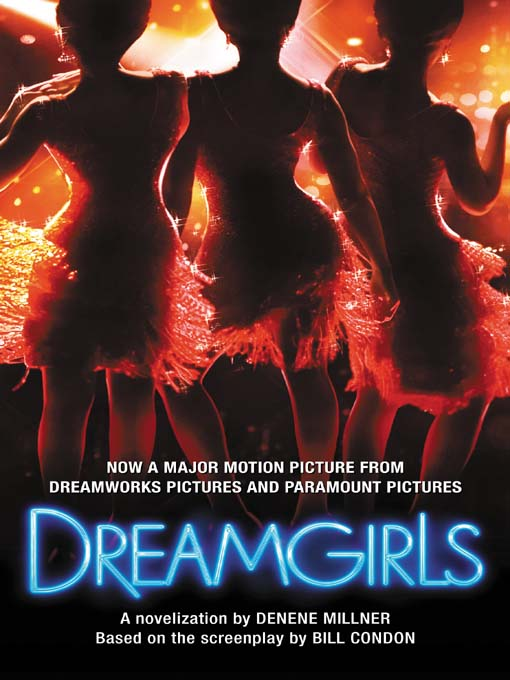 Title details for Dreamgirls by Denene Millner - Available