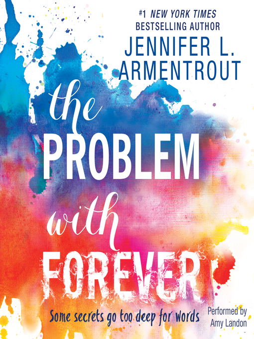 Title details for The Problem with Forever by Jennifer L. Armentrout - Available
