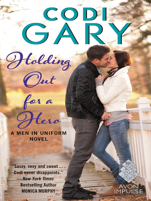 Title details for Holding Out for a Hero by Codi Gary - Wait list