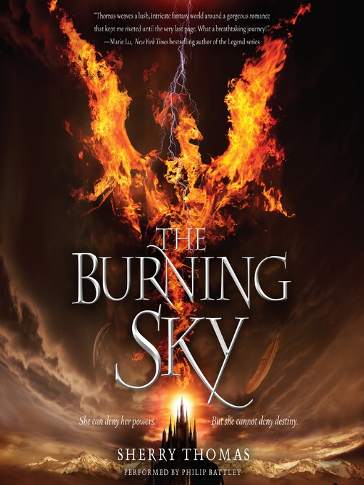 Title details for The Burning Sky by Sherry Thomas - Available