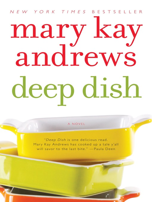 Title details for Deep Dish by Mary Kay Andrews - Available