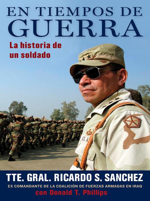Title details for En tiempos de guerra by Ricardo S. Sanchez - Available