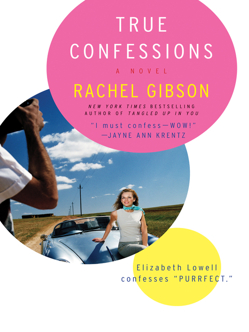 Title details for True Confessions by Rachel Gibson - Available