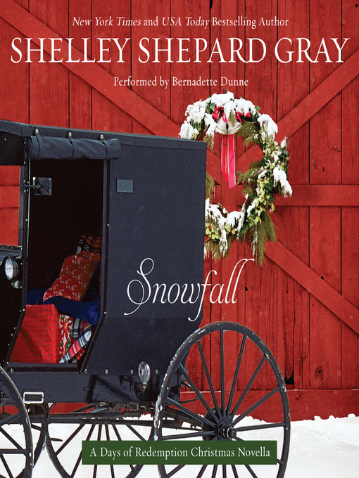 Title details for Snowfall by Shelley Shepard Gray - Available