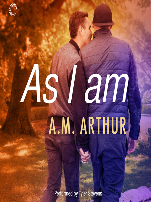 Title details for As I Am by A. M. Arthur - Available