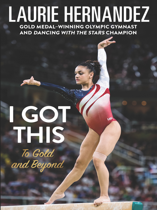 Title details for I Got This by Laurie Hernandez - Wait list