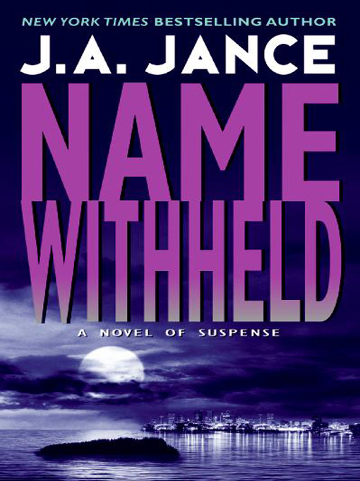 Title details for Name Withheld by J. A. Jance - Available