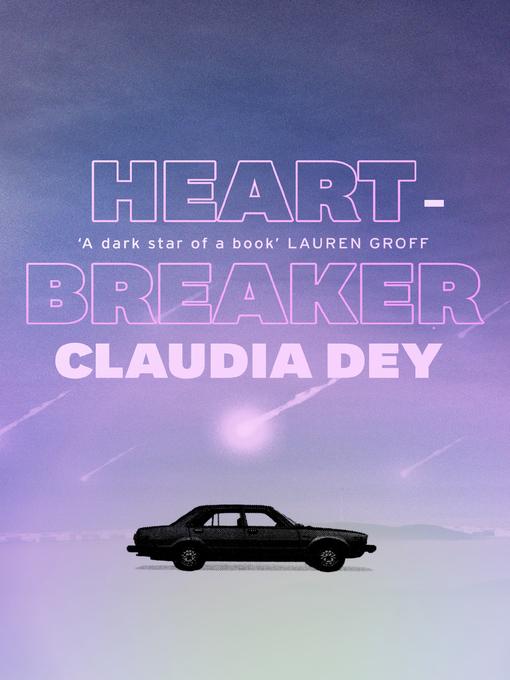 Title details for Heartbreaker by Claudia Dey - Wait list