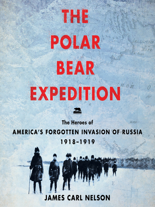 Title details for The Polar Bear Expedition by James Carl Nelson - Available