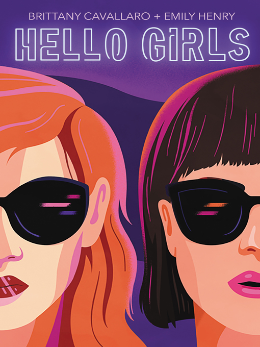 Title details for Hello Girls by Brittany Cavallaro - Available
