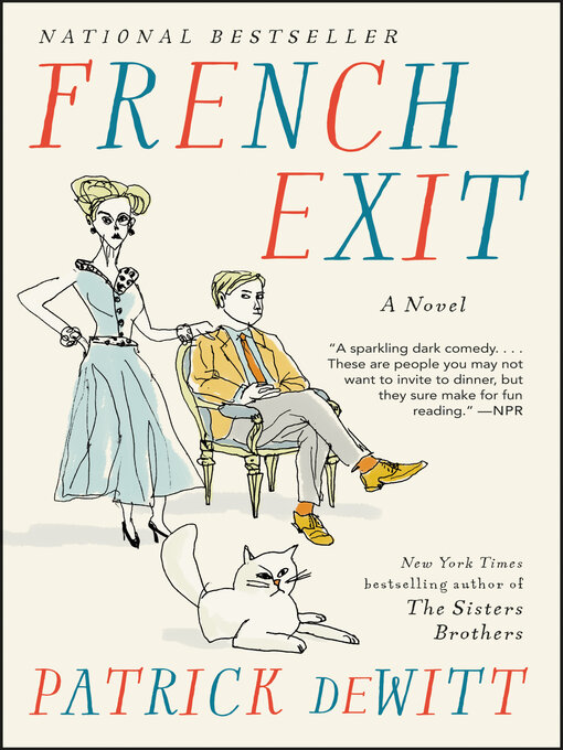 Title details for French Exit by Patrick deWitt - Wait list
