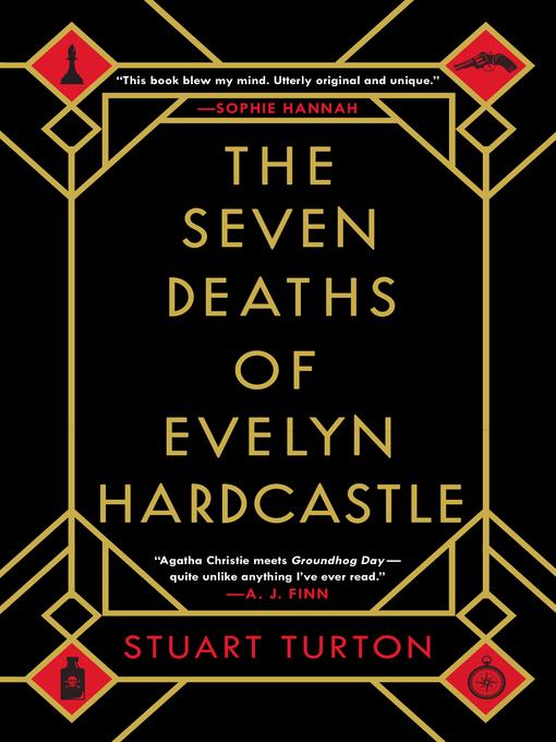 Title details for The Seven Deaths of Evelyn Hardcastle by Stuart Turton - Wait list